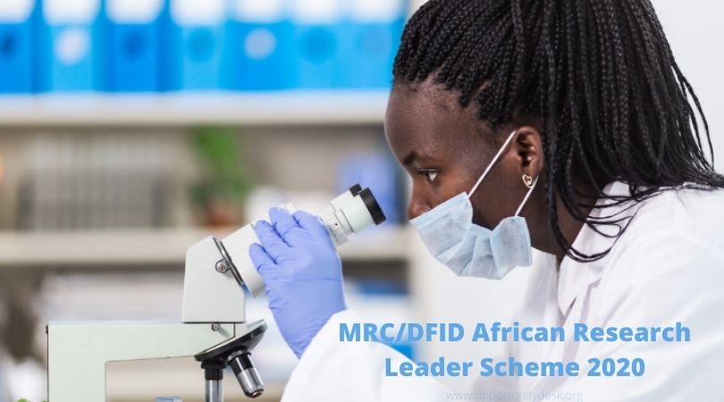MRC/DFID African Research Leader Scheme 2020 (up to £750,000)