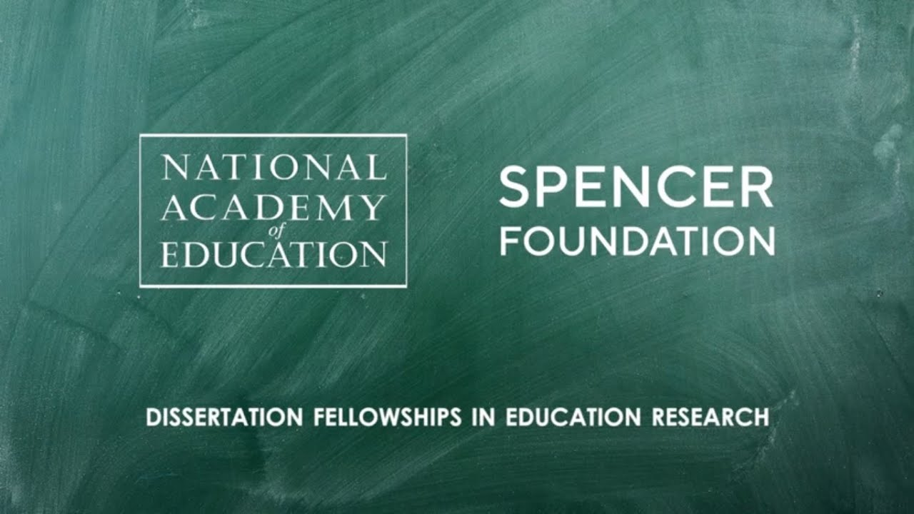 NAEd/Spencer Dissertation Fellowships in Education Research 2021 (Stipend available)