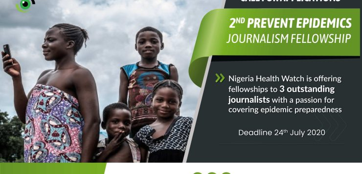 Nigeria Health Watch 2nd Prevent Epidemics Journalism Fellowship 2020