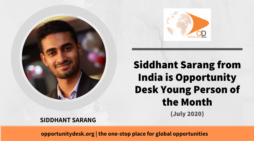 Siddhant Sarang from India is OD Young Person of the Month for July 2020!