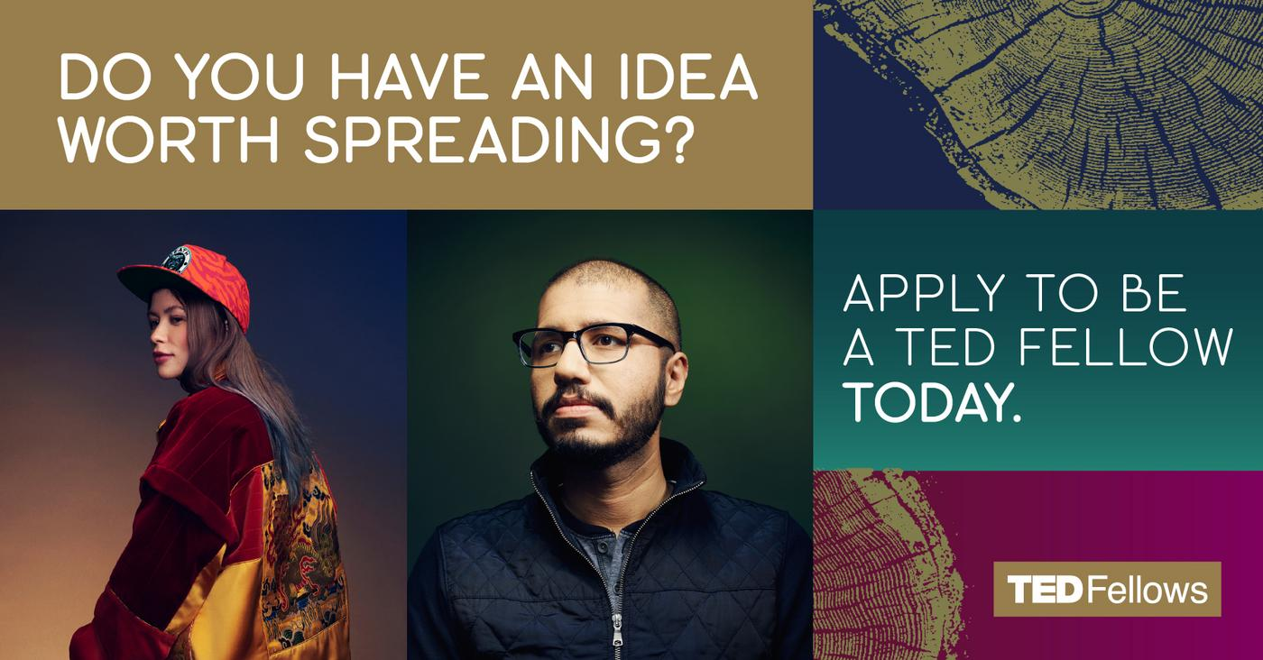 Apply for the TED Fellowship Program 2021