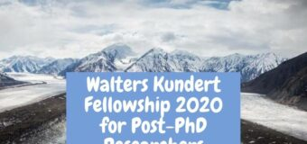 Walters Kundert Fellowship 2020 for Post-PhD Researchers (£10,000 award)