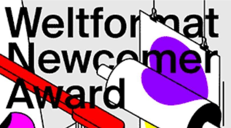 Weltformat Newcomer Award 2020 for Poster Designers worldwide (CHF 1,500 award)