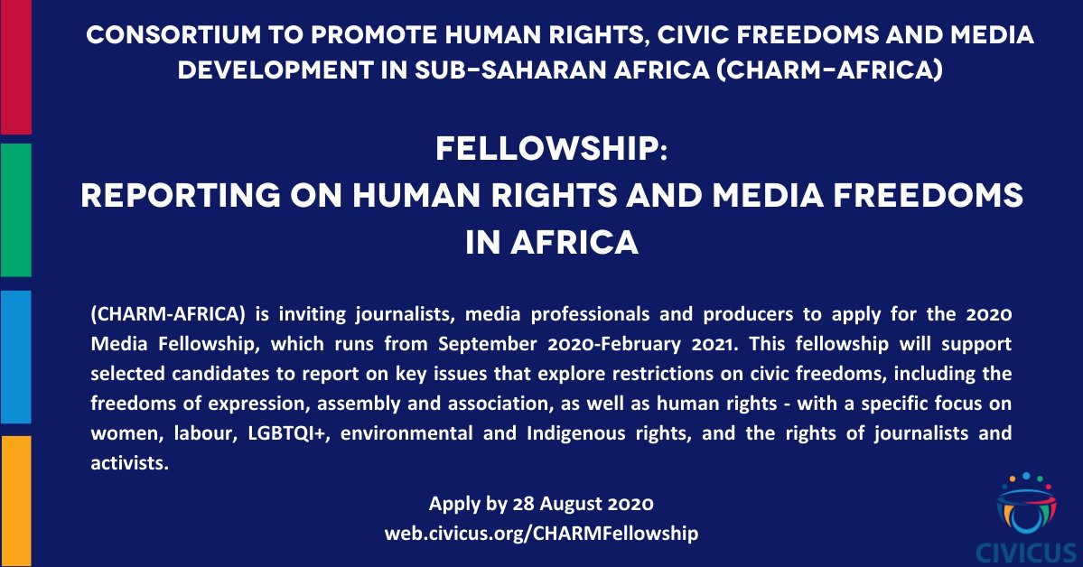 CIVICUS/CHARM-Africa Media Fellowship 2020: Reporting on Human Rights and Media Freedoms in Africa (up to $3,000)