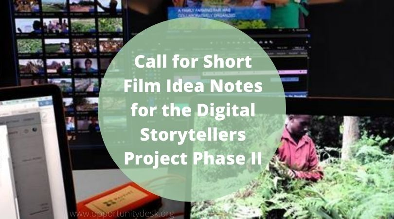 Call for Short Film Idea Notes for the Digital Storytellers Project Phase II