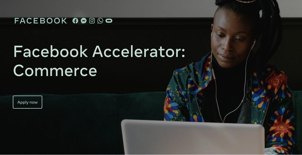 Facebook Accelerator: Commerce Program 2020 for Innovative Commerce Startups