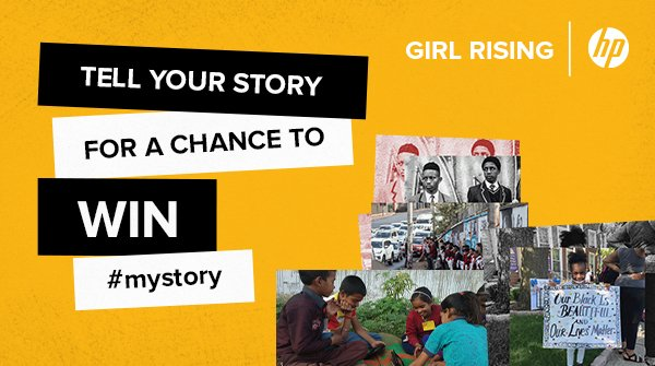 Girl Rising/HP Storytelling Challenge 2020 ($500 USD prize)