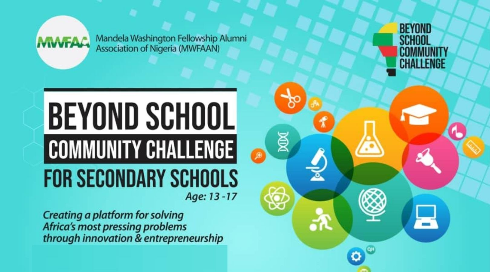 MWFAAN Beyond School Community Challenge 2020 for Nigerian Secondary School Students (Up to N1 million in Cash Prizes)