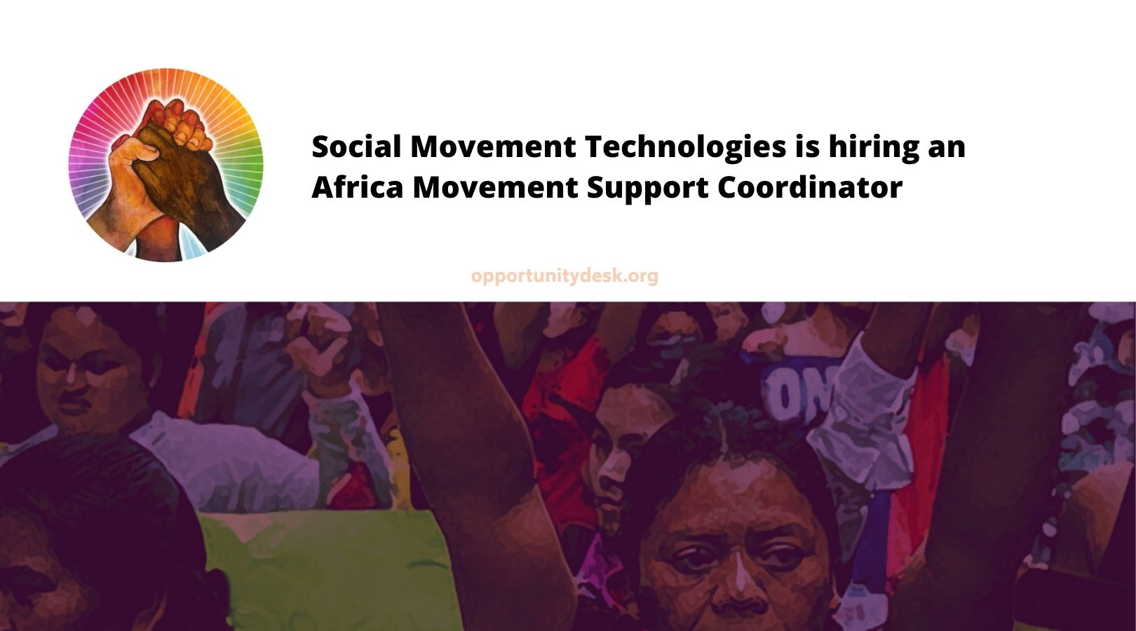 Hot Job: Social Movement Technologies is hiring an Africa Movement Support Coordinator (Full Time, Remote)