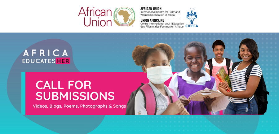 Call for Submissions: African Union/CIEFFA #AfricaEducatesHer Campaign 2020