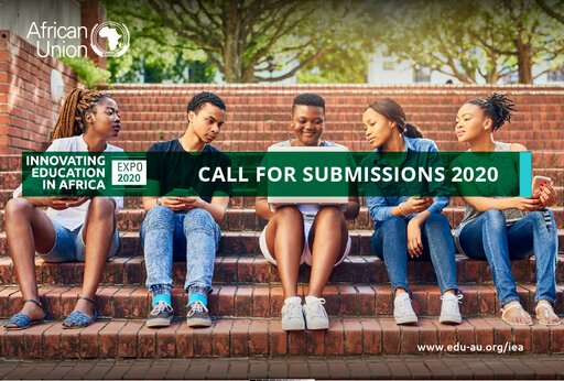 Call for Submissions: African Union Innovating Education in Africa Expo 2020 (up to $100,000 USD)