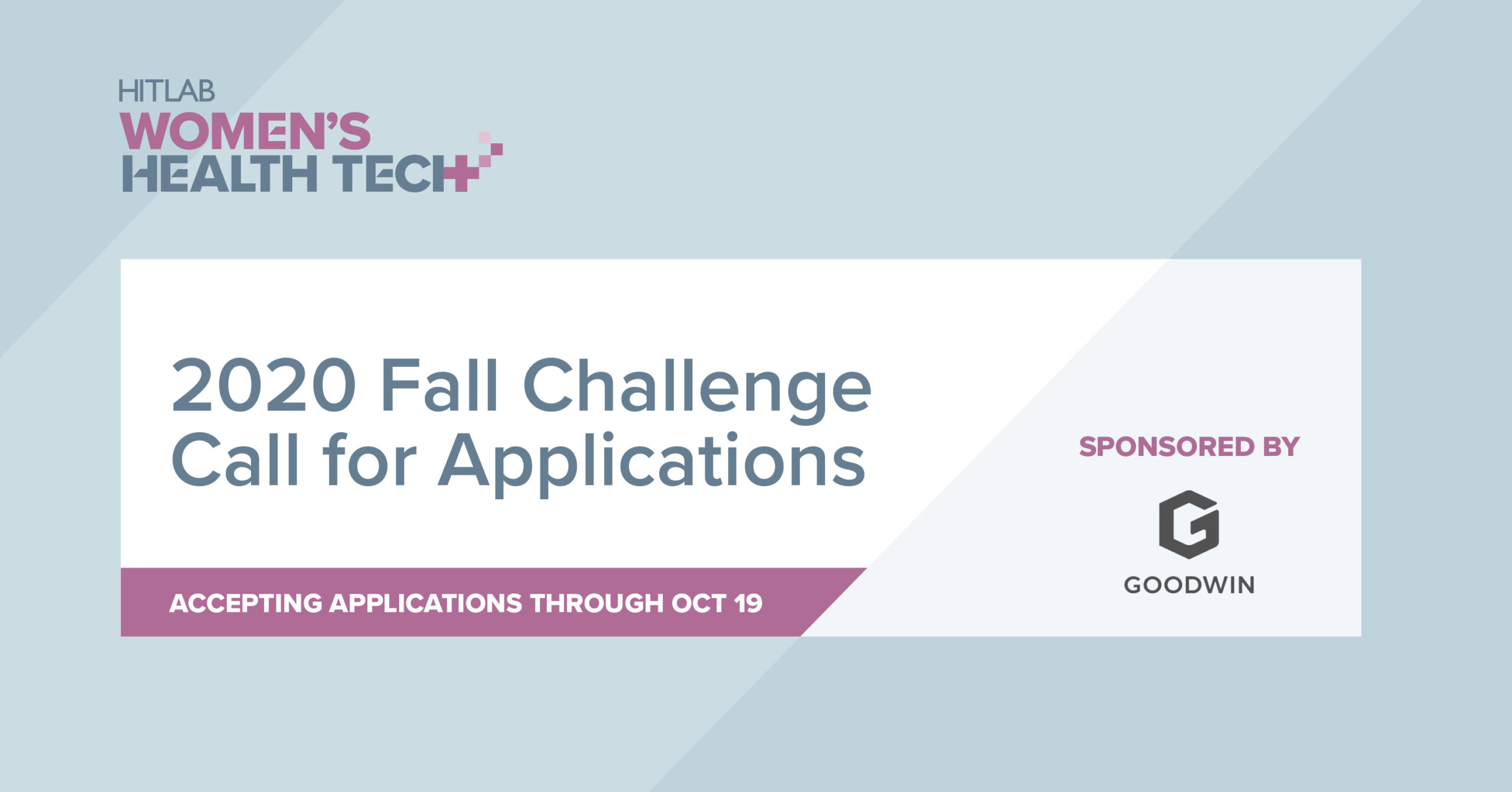 HITLAB Women's Health Tech 2020 Fall Challenge for Innovators (up to $10,000)
