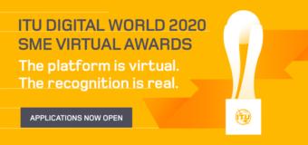 International Telecommunication Union (ITU) Digital World SME Virtual Awards 2020