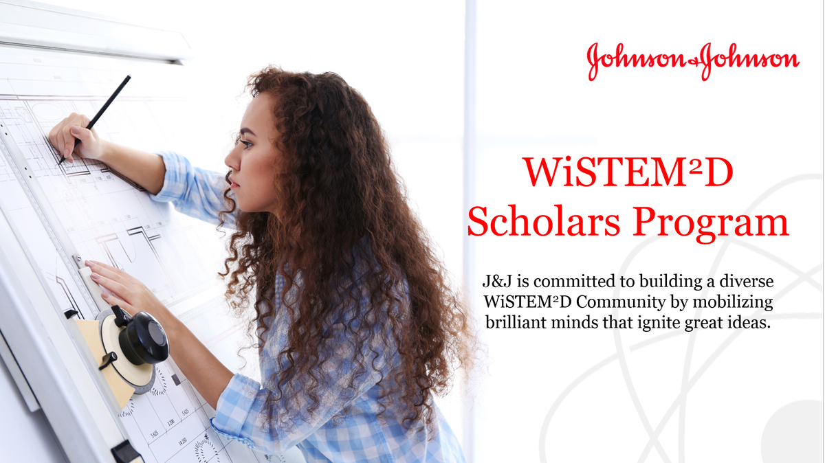 Johnson & Johnson WiSTEM2D Scholars Award Program 2021 (up to $150,000)