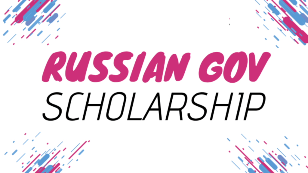 Open Doors Russian Government Scholarship 2020/2021 for ...