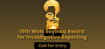 15th Wole Soyinka Award for Investigative Reporting 2020 for Nigerian Reporters
