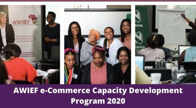 AWIEF e-Commerce Capacity Development Program 2020 for Women Entrepreneurs in South Africa