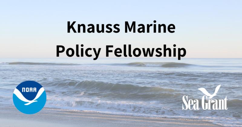 John A. Knauss Marine Policy Fellowship Program 2022 (Paid)