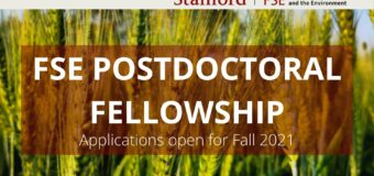 Stanford Center on Food Security and the Environment (FSE) Postdoctoral Fellowship 2021 (Paid position)