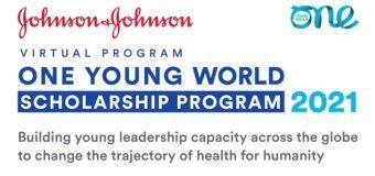 Johnson & Johnson/One Young World Virtual Scholarship Program to attend OYW Summit 2021