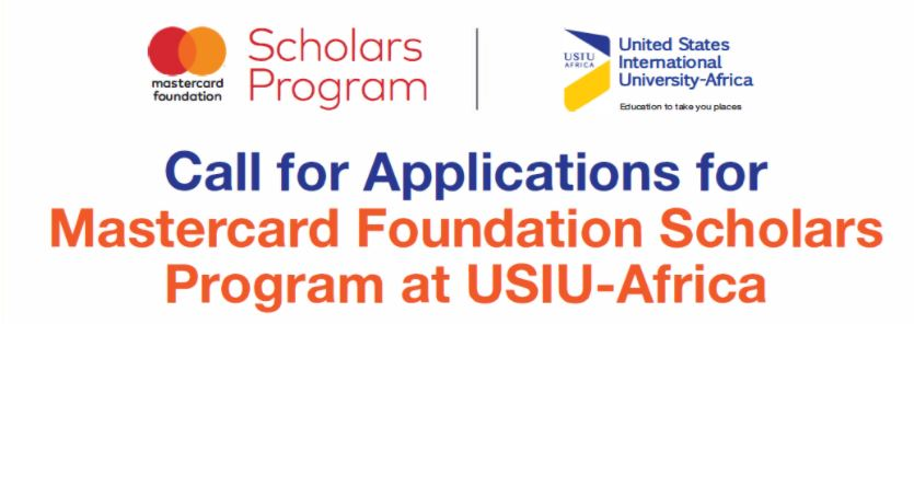 Mastercard Foundation Scholars Program at United States International University – Africa 2021/2022 (Fully-funded)