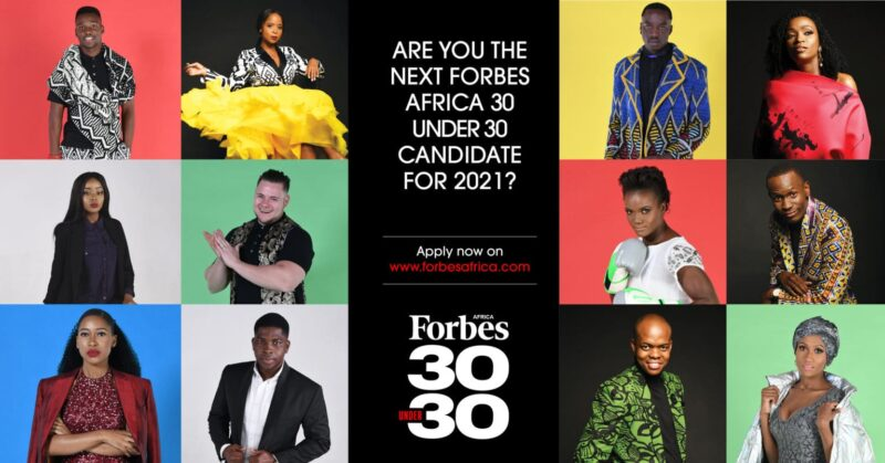 Call for Nominations: FORBES AFRICA's 30 Under 30 Class Of 2021