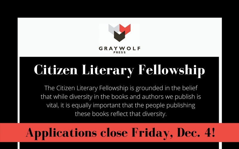 Graywolf Press Citizen Literary Fellowship 2021 (up to $25,000)