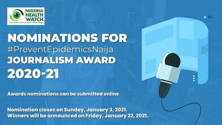 Nigeria Health Watch #PreventEpidemicsNaija Journalism Award 2020-2021