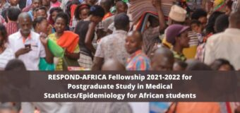 RESPOND-AFRICA Fellowship 2021-2022 for Postgraduate Study in Medical Statistics/Epidemiology for African students