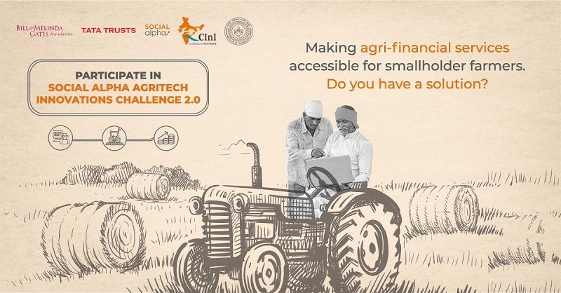 Social Alpha Agritech Innovations Challenge 2.0 for Innovators & Start-ups in India