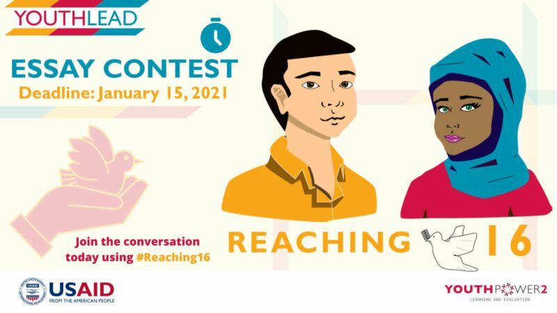 USAID YouthLead #Reaching16 Essay Contest 2021 for Young Changemakers