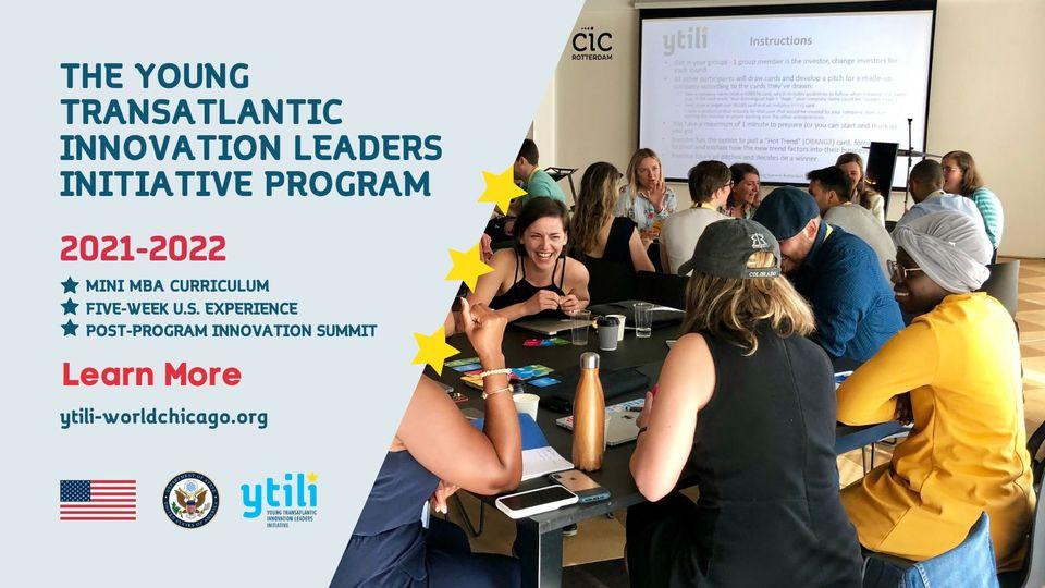 Young Transatlantic Innovation Leaders Initiative Fellowship Program 2021-2022 for Emerging European Entrepreneurs