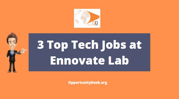Top 3 Tech Jobs at Ennovate Lab [Nigerians Only]