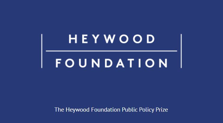 Heywood Foundation Public Policy Prize 2021 (Up to £25,000)