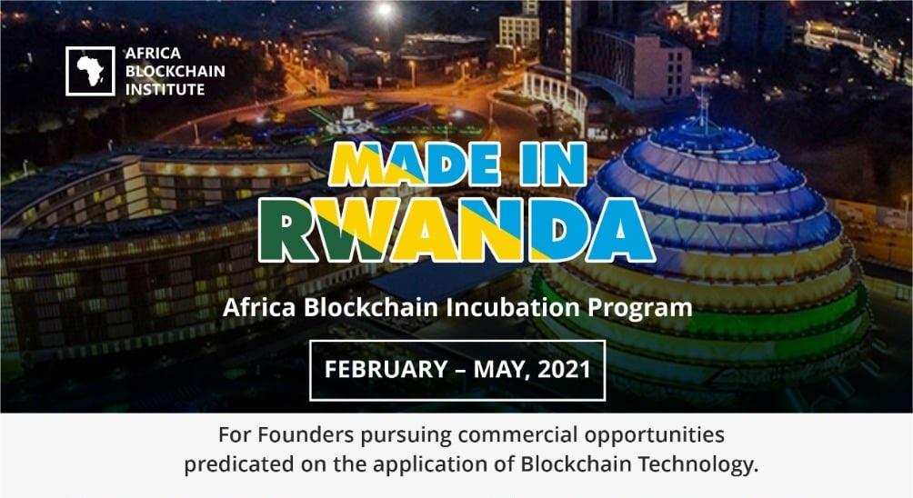 MADE IN RWANDA – Africa Blockchain Incubation Program 2021