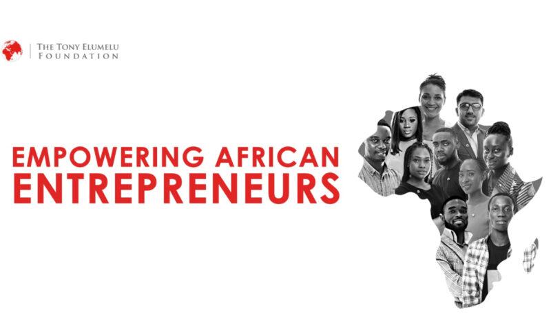 Tony Elumelu Foundation Entrepreneurship Program 2021 for African Entrepreneurs (Seed Funding of $5,000 and more)