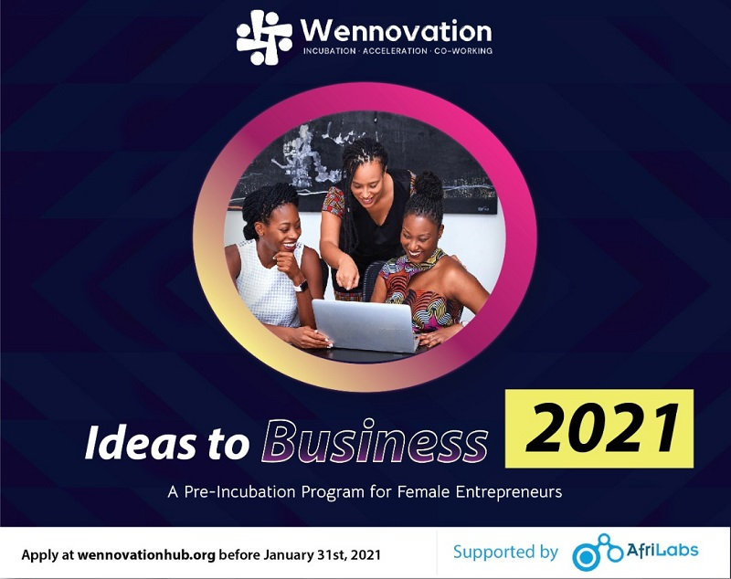 Wennovation Hub Ideas to Business Program 2021 for Female Entrepreneurs in Nigeria