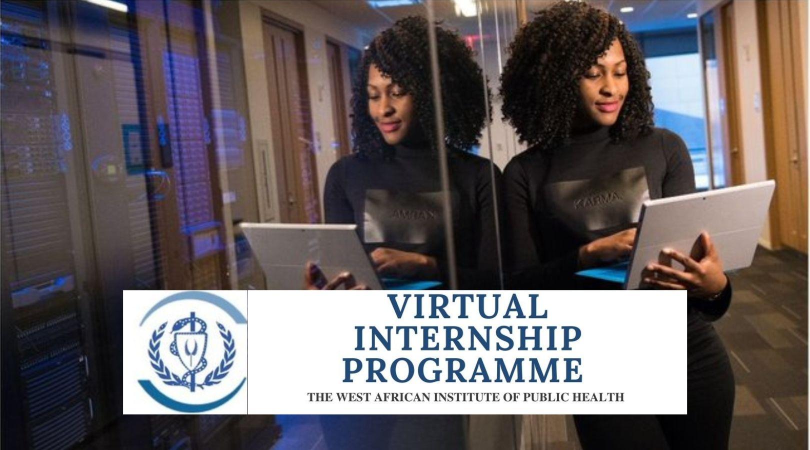 West African Institute of Public Health Virtual Internship Programme 2021