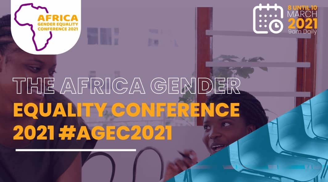 1st Africa Gender Equality Conference 2021 – Register to attend FREE!