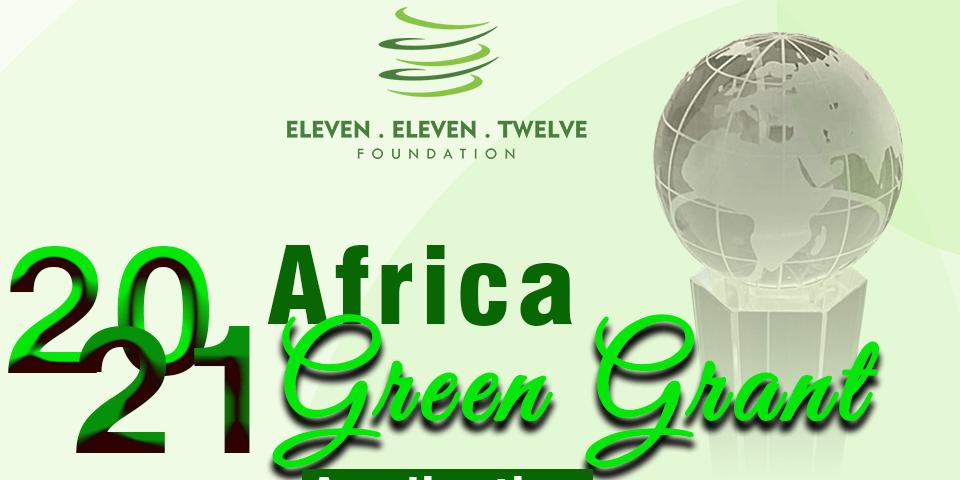 Eleven Eleven Twelve Foundation Africa Green Grant Award 2021