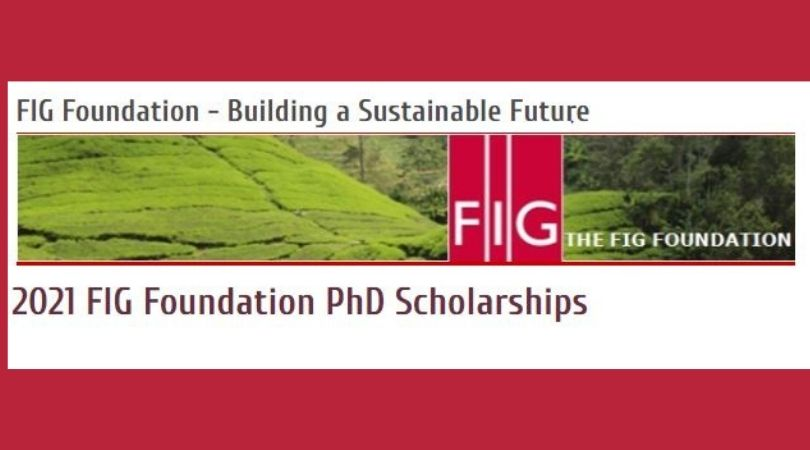 FIG Foundation Ph.D. Scholarship 2021 (Funding available)