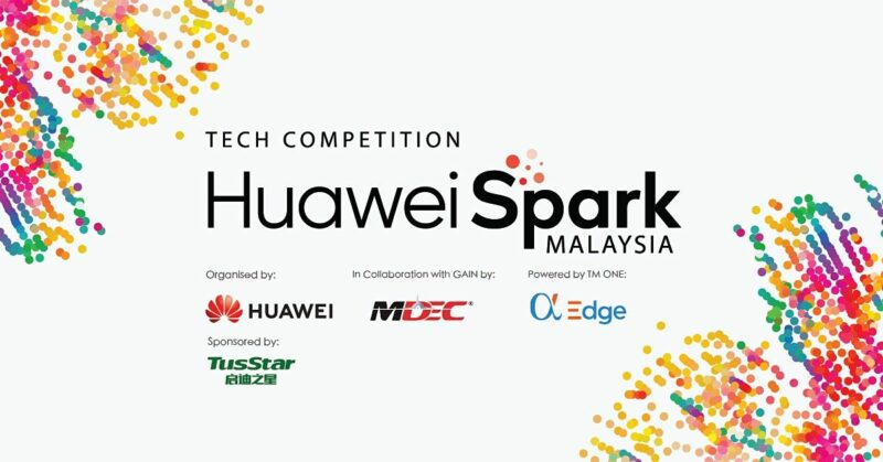 Huawei Spark Malaysia – Tech Competition 2021