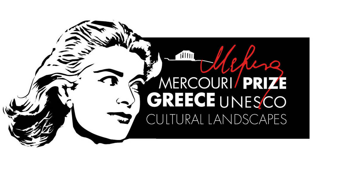 UNESCO-Greece Melina Mercouri International Prize 2021 for the Safeguarding and Management of Cultural Landscapes
