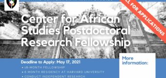Harvard Center for African Studies Postdoctoral Research Fellowship Program 2021 (Stipend available)