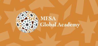 Middle East Studies Association of North America (MESA) Global Academy 2021-2022 ($5,000 Award)