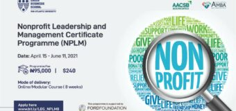 Lagos Business School Nonprofit Leadership and Management Certificate Programme 2021 (Scholarship available)