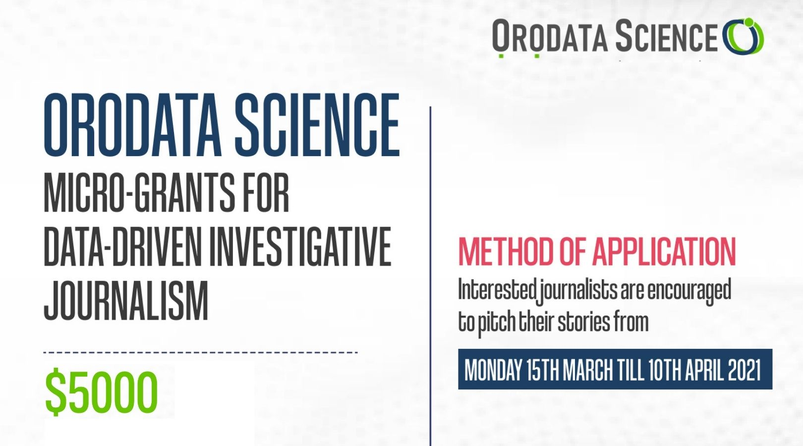 Orodata Science Micro-Grants For Data-Driven Investigative Journalism 2021