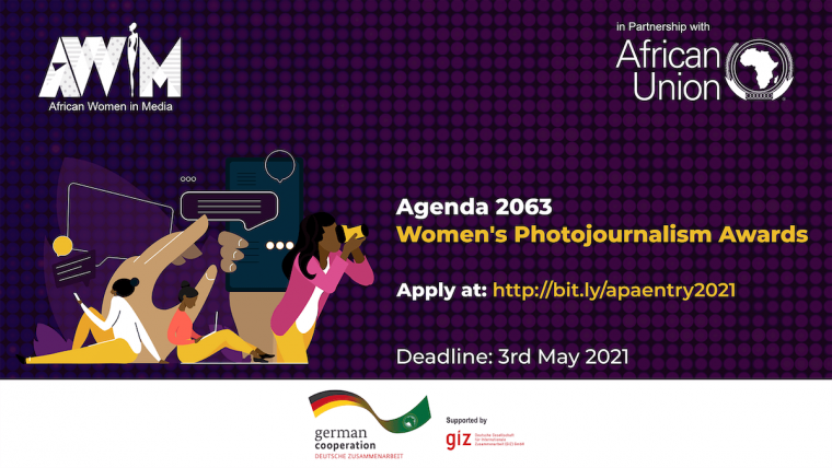 African Union/GIZ Agenda 2063 Women's Photojournalism Award 2021 ($2,000 prize)