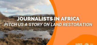 Climate Tracker Restoring Africa's Drylands Journalism Fellowship 2021