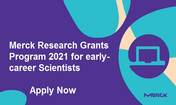 Merck Research Grant Program 2021 for Scientists (Up to EUR 450,000)